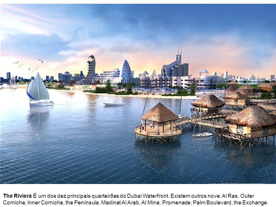 The Riviera É um dos dez principais quarteirões do Dubai Waterfront