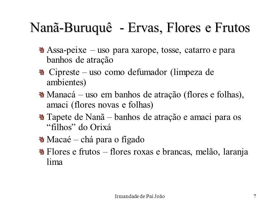 Nanã-Buruquê - Ervas, Flores e Frutos