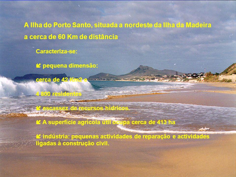 A Ilha do Porto Santo, situada a nordeste da Ilha da Madeira