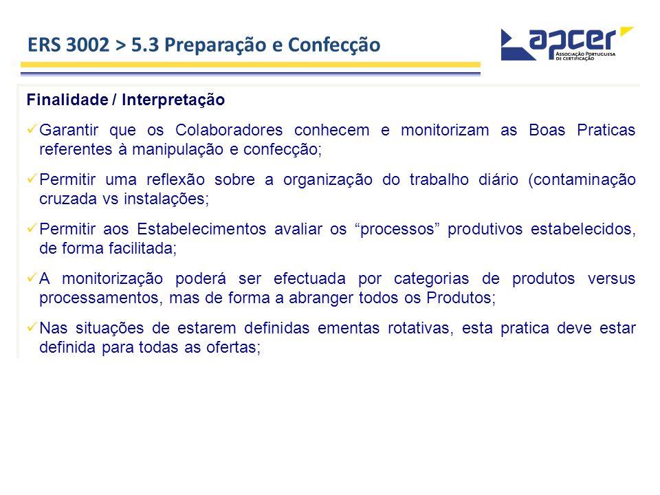 ERS 3002 > 5.3 Preparação e Confecção