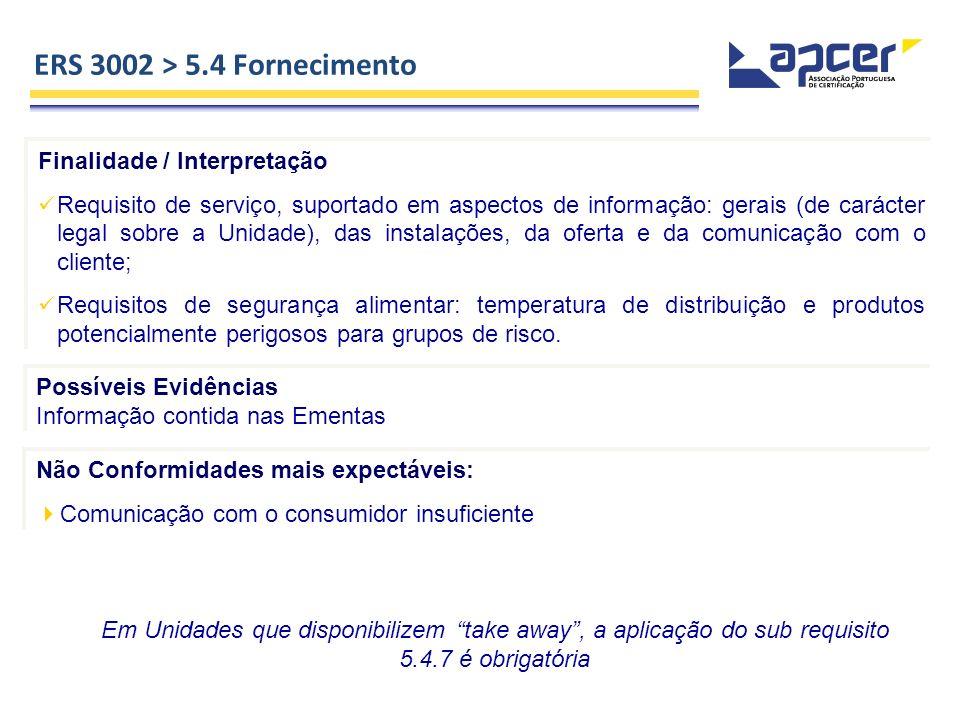 ERS 3002 > 5.4 Fornecimento Finalidade / Interpretação
