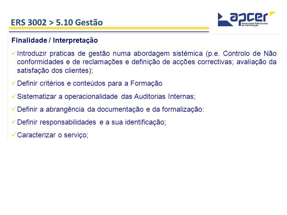 ERS 3002 > 5.10 Gestão Finalidade / Interpretação