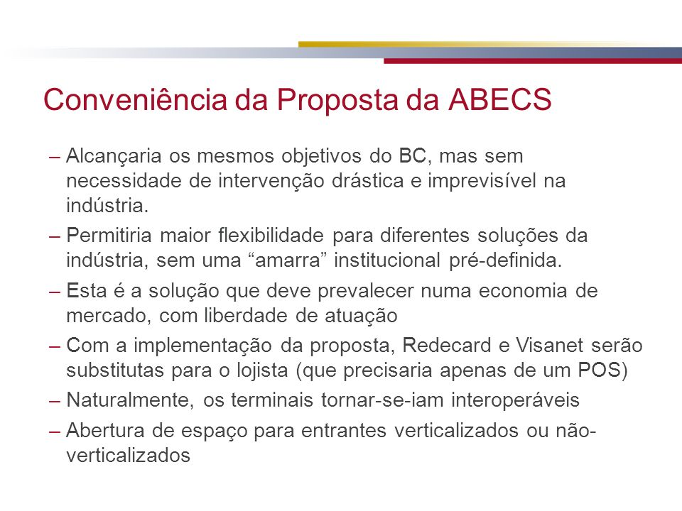 Conveniência da Proposta da ABECS