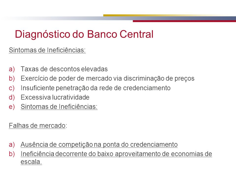 Diagnóstico do Banco Central