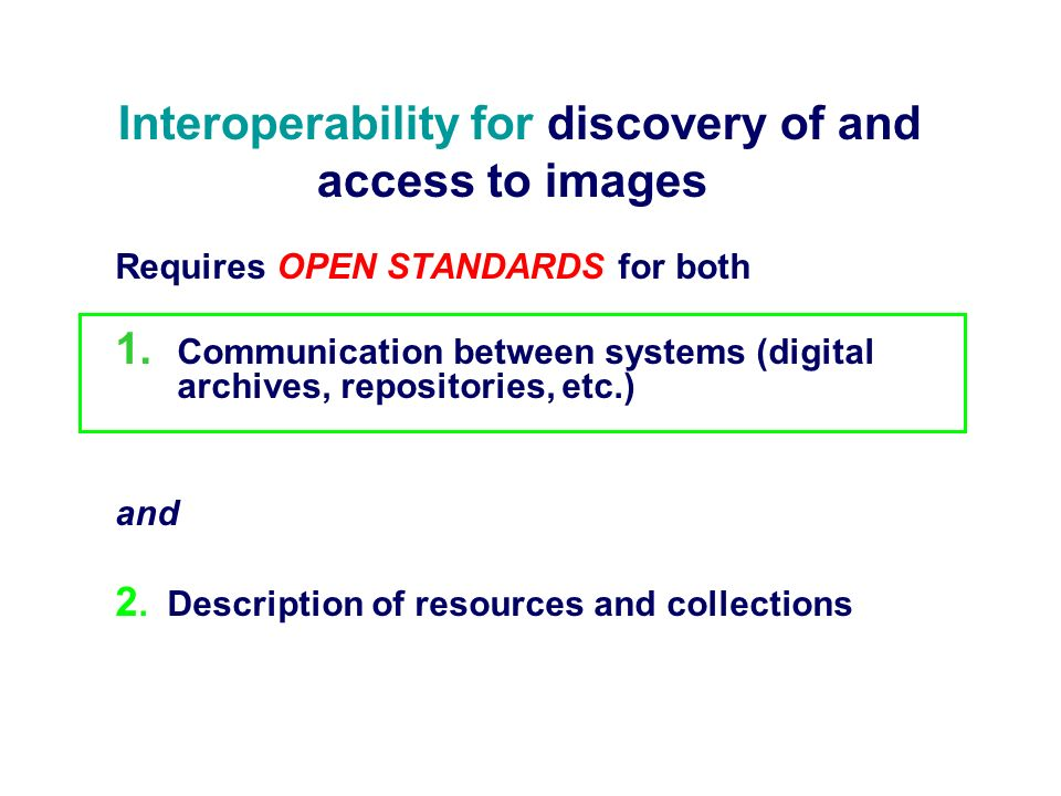Interoperability for discovery of and access to images