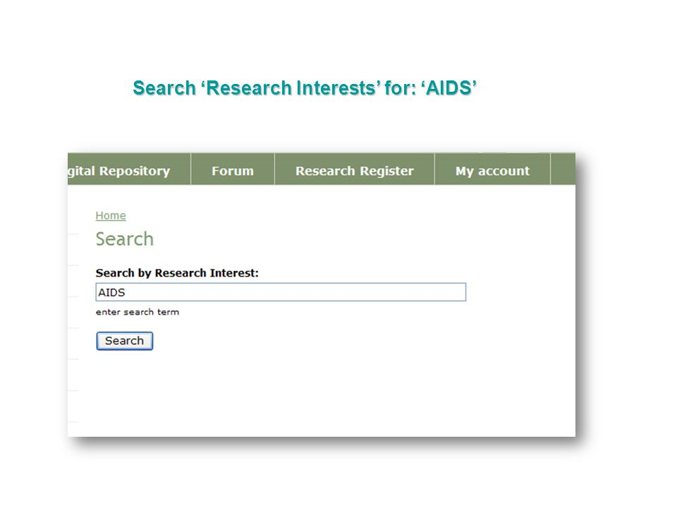Search 'Research Interests' for: 'AIDS'