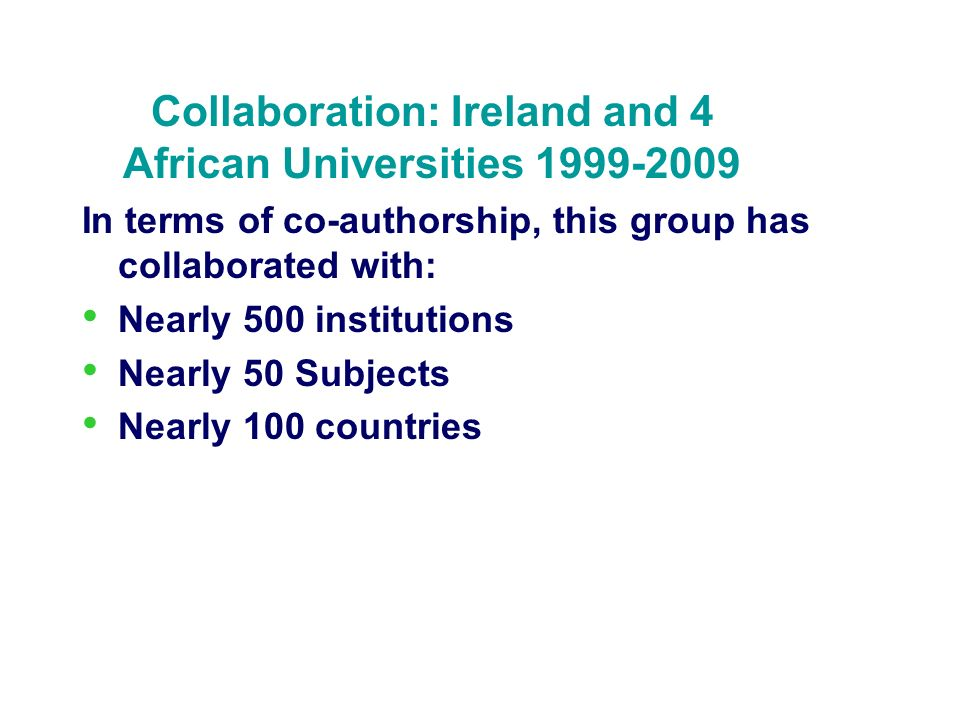 Collaboration: Ireland and 4 African Universities 1999-2009