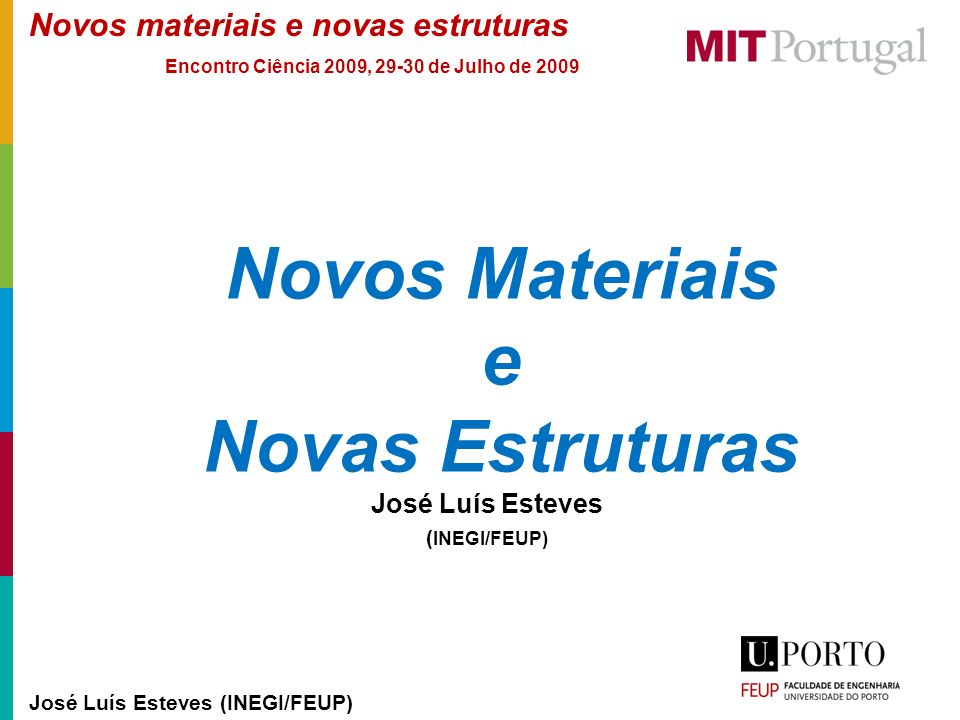 Novos Materiais e Novas Estruturas