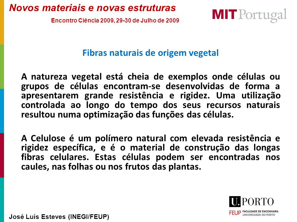 Fibras naturais de origem vegetal