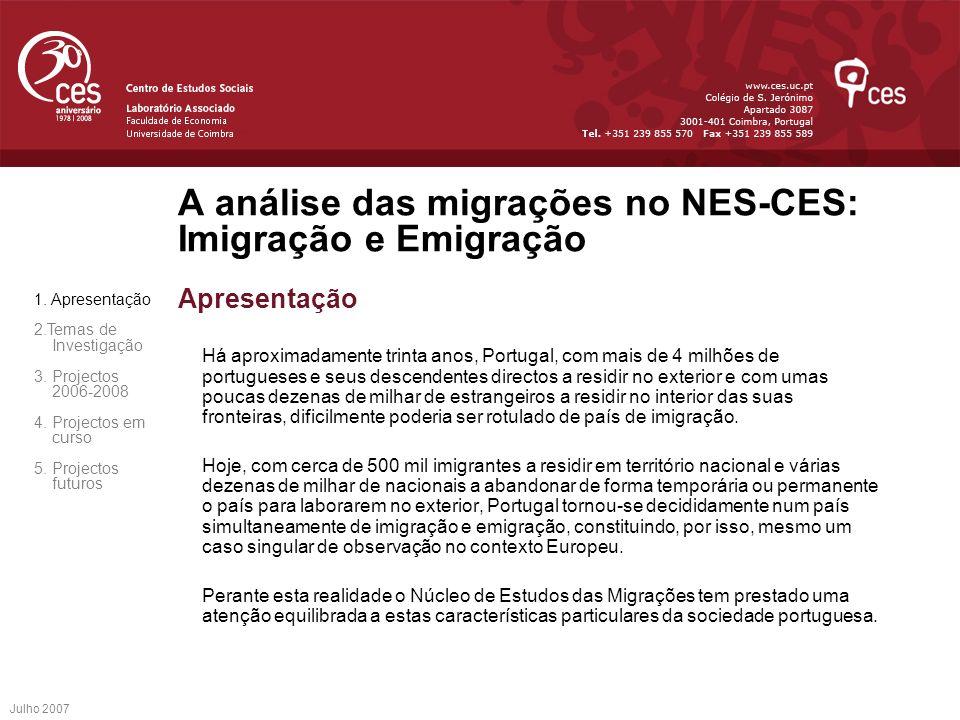 A análise das migrações no NES-CES: Imigração e Emigração