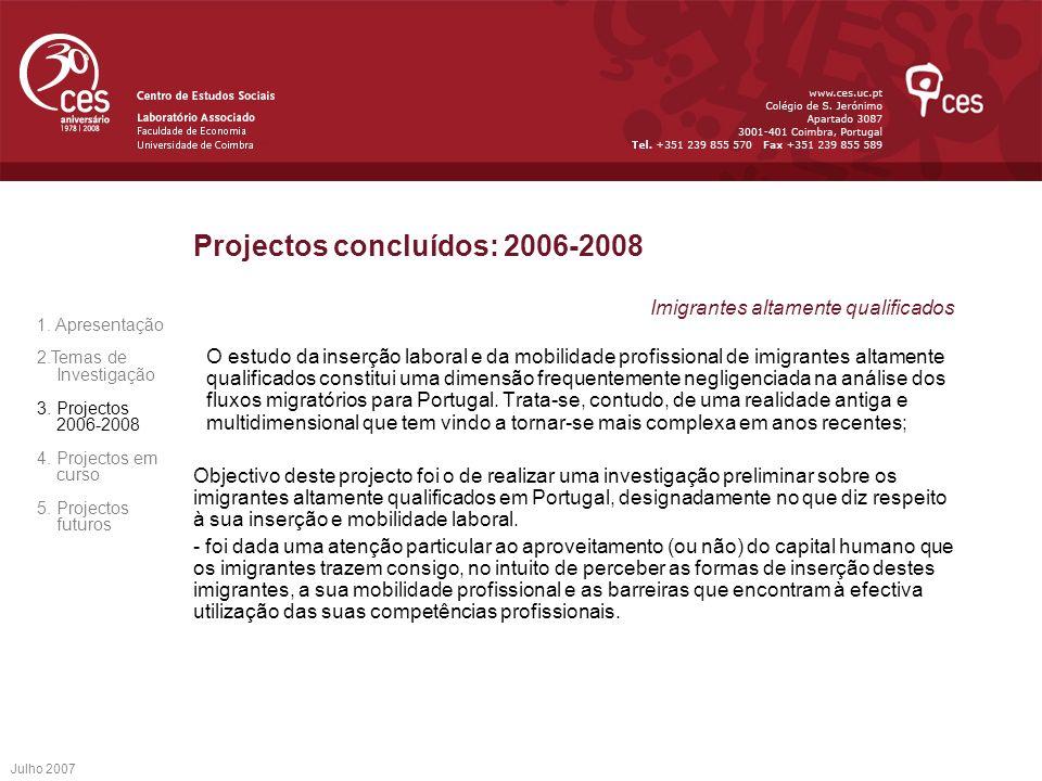 Projectos concluídos: 2006-2008