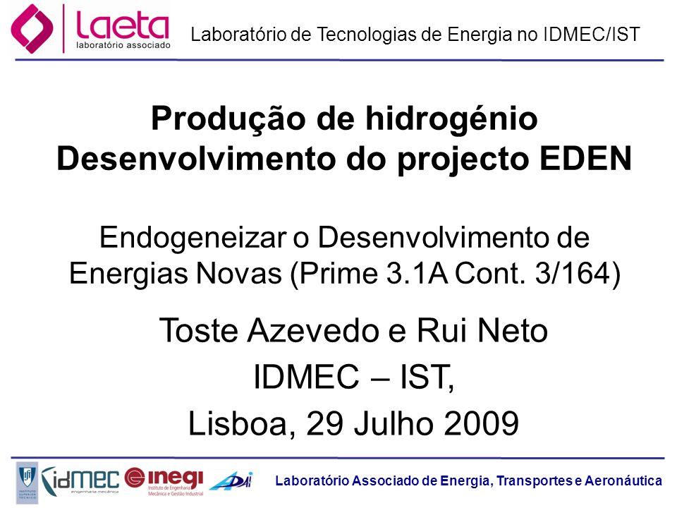 Produção de hidrogénio Desenvolvimento do projecto EDEN