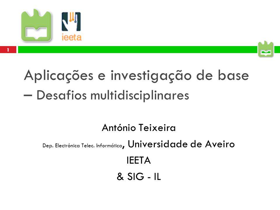 Aplicações e investigação de base – Desafios multidisciplinares