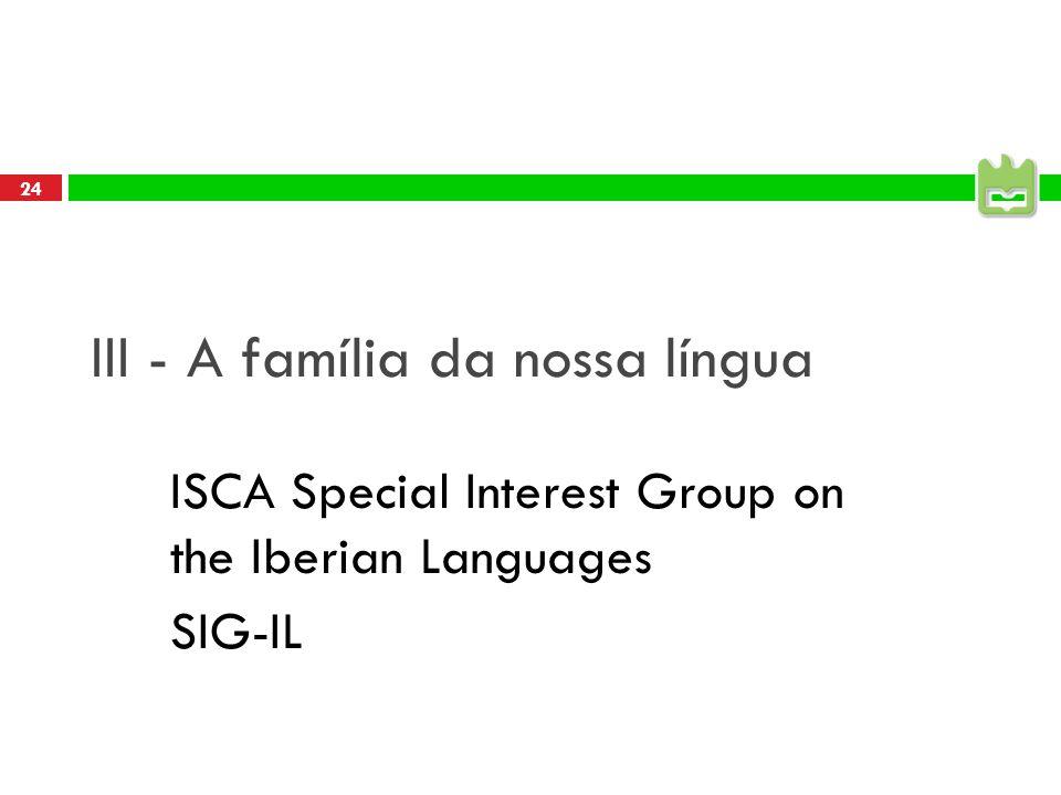 III - A família da nossa língua