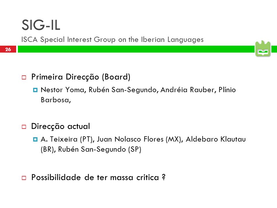 SIG-IL ISCA Special Interest Group on the Iberian Languages