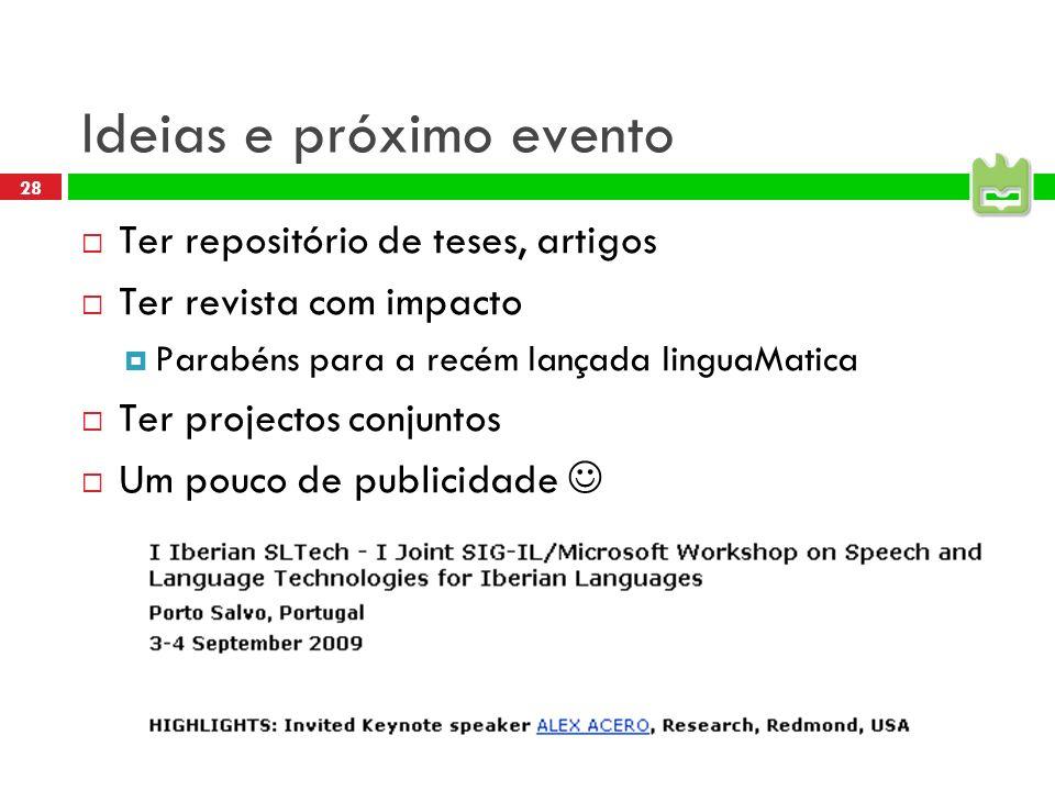 Ideias e próximo evento