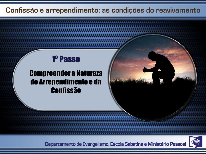 Compreender a Natureza do Arrependimento e da Confissão