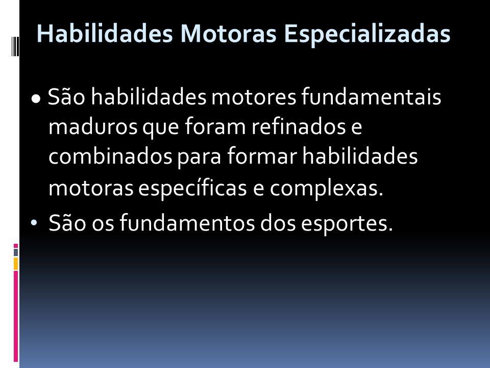 Habilidades Motoras Especializadas