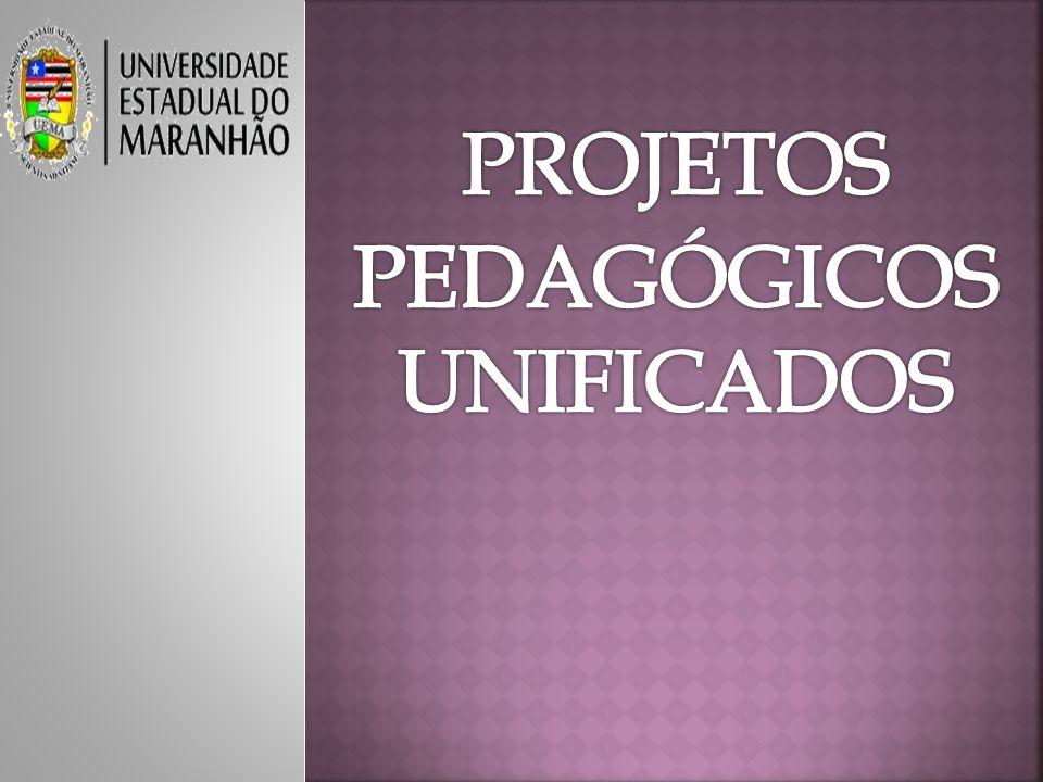 PROJETOS PEDAGÓGICOS UNIFICADOS