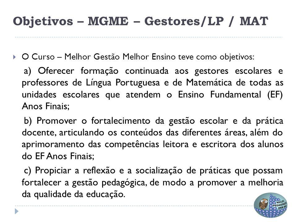Objetivos – MGME – Gestores/LP / MAT
