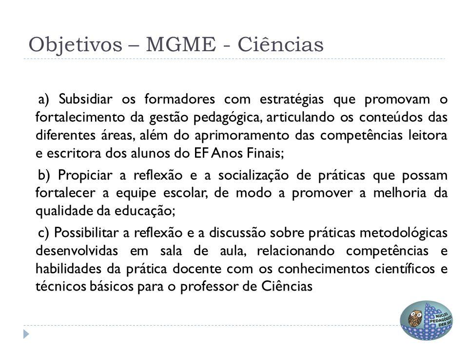 Objetivos – MGME - Ciências