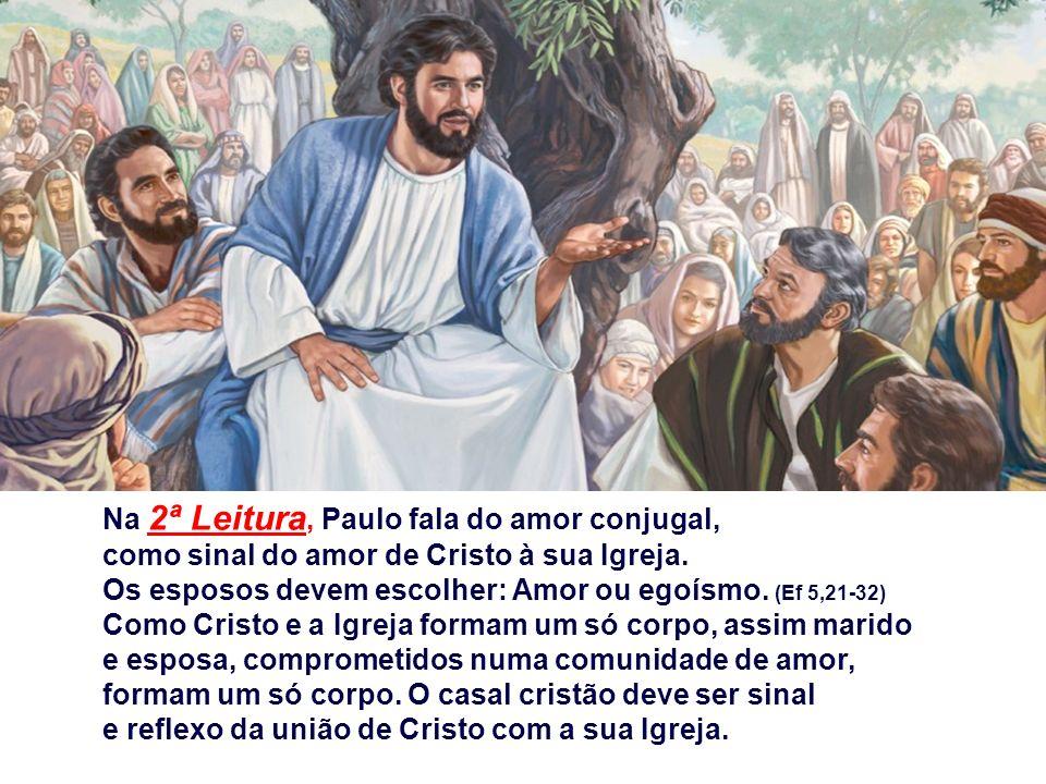 Na 2ª Leitura, Paulo fala do amor conjugal,