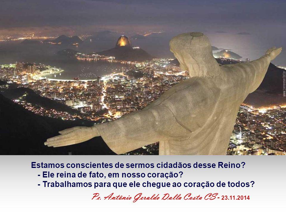 Pe. Antônio Geraldo Dalla Costa CS - 23.11.2014
