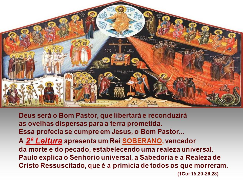 Deus será o Bom Pastor, que libertará e reconduzirá