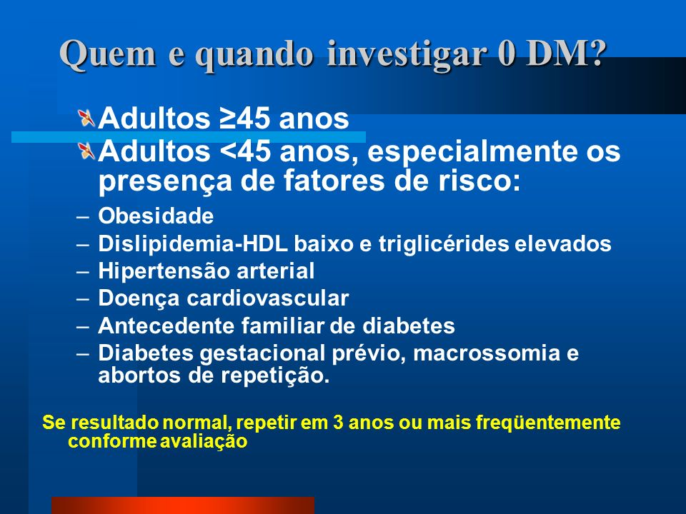 Quem e quando investigar 0 DM