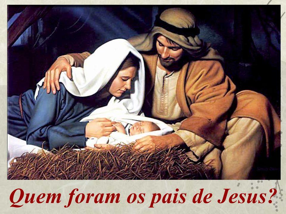 Quem foram os pais de Jesus