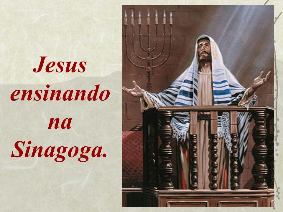 Jesus ensinando na Sinagoga.