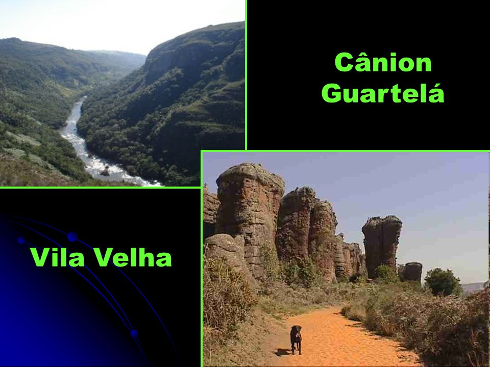 Cânion Guartelá Vila Velha