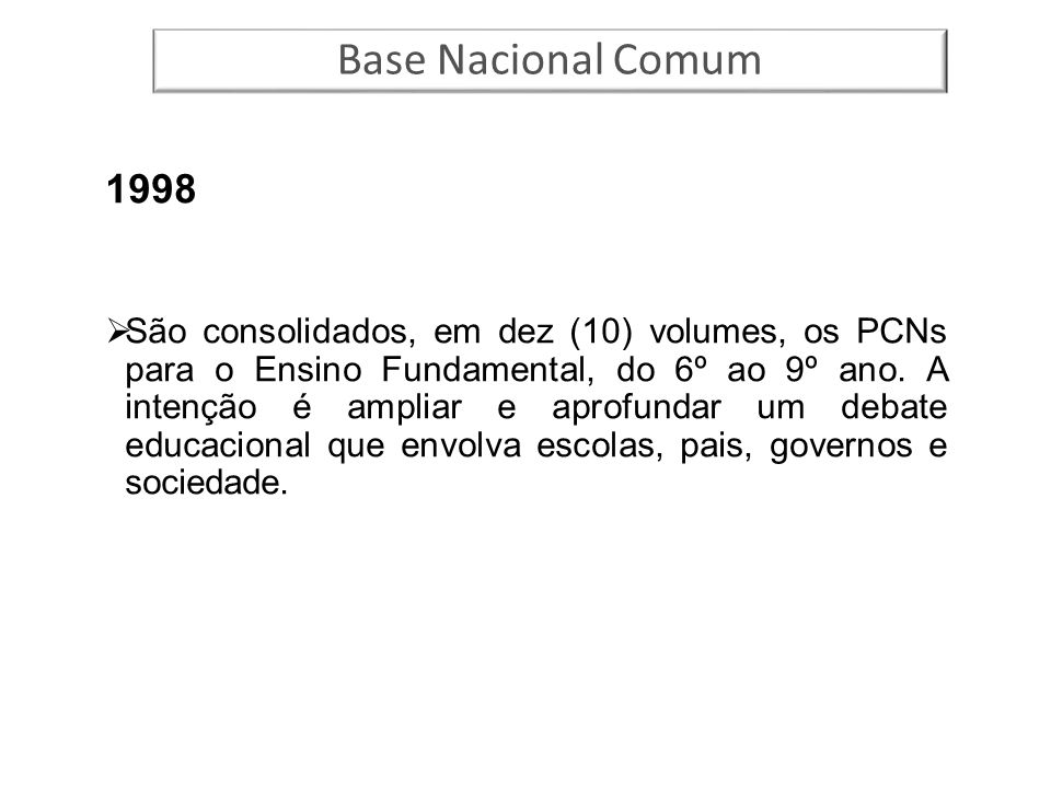 Base Nacional Comum 1998.