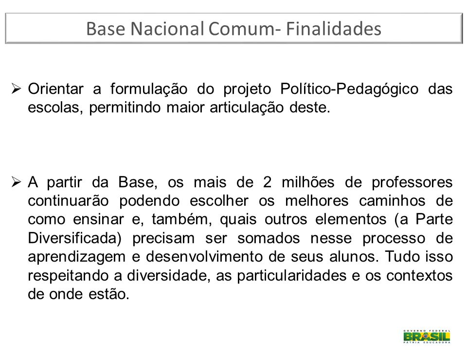 Base Nacional Comum- Finalidades