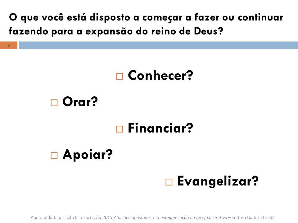 Conhecer Orar Financiar Apoiar Evangelizar
