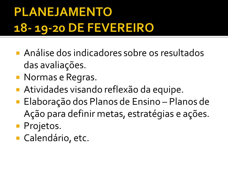 PLANEJAMENTO 18- 19-20 DE FEVEREIRO