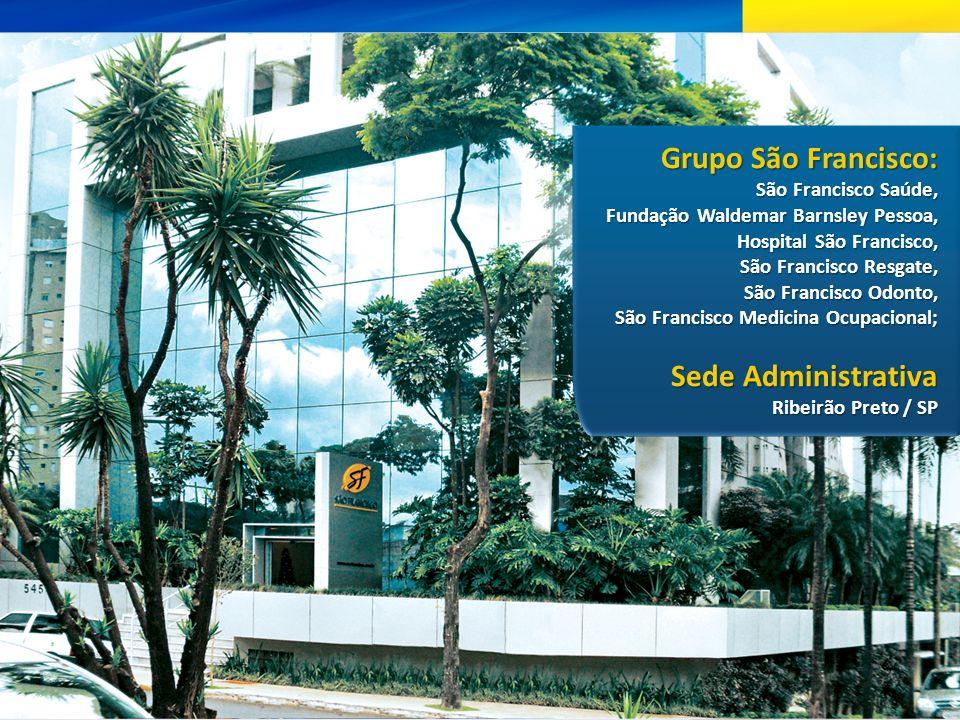 Grupo São Francisco: Sede Administrativa São Francisco Saúde,
