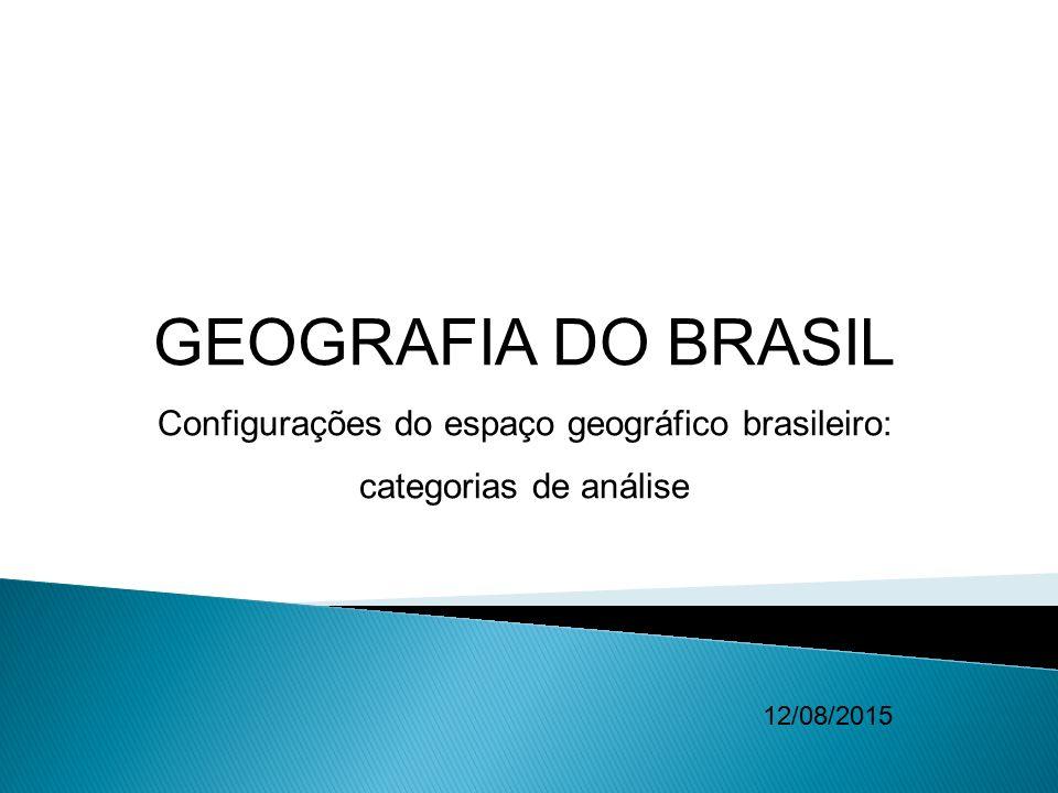 Configurações do espaço geográfico brasileiro: