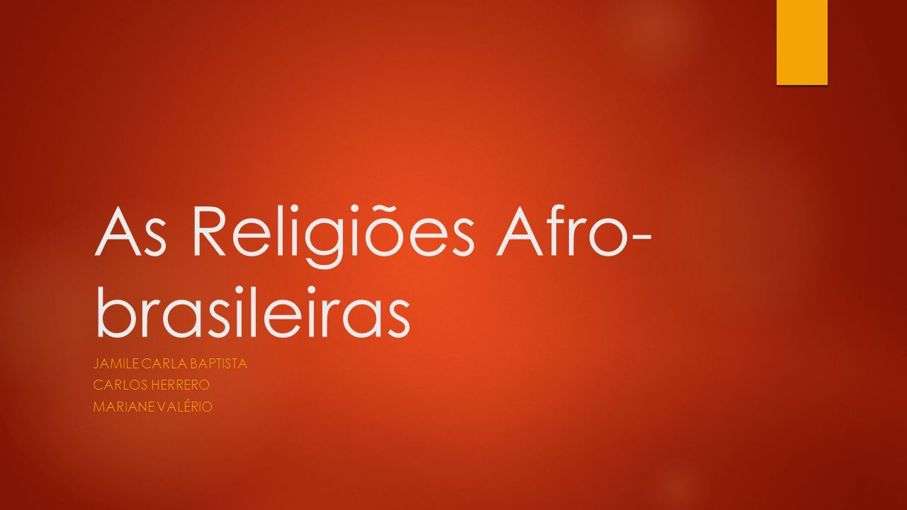 As Religiões Afro-brasileiras