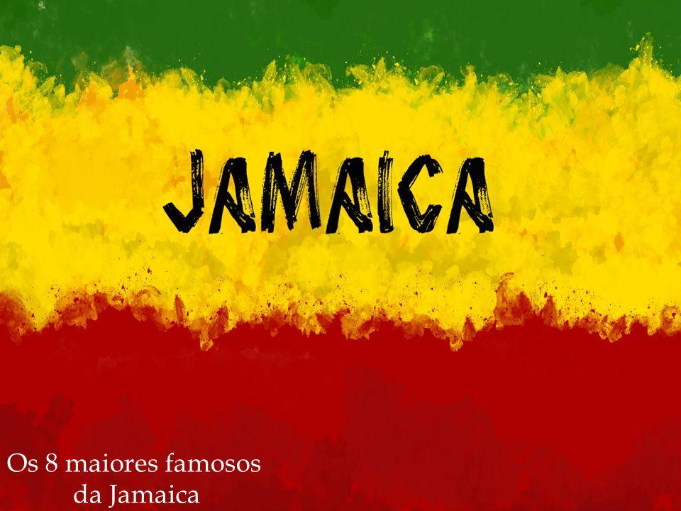 Os 8 maiores famosos da Jamaica