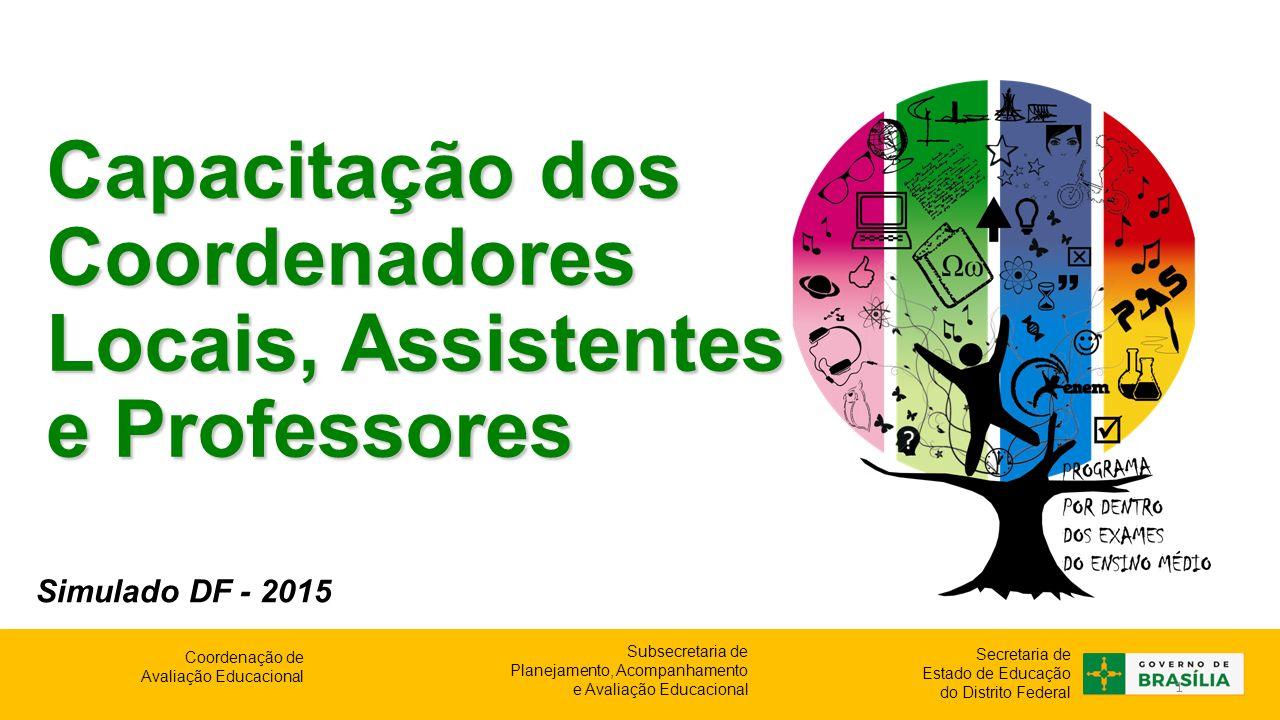 Capacitação dos Coordenadores Locais, Assistentes e Professores