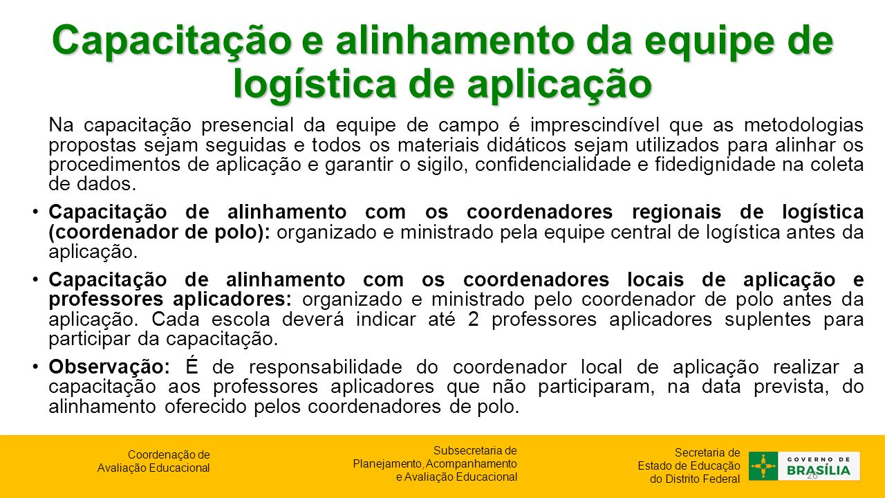 Capacitação e alinhamento da equipe de logística de aplicação
