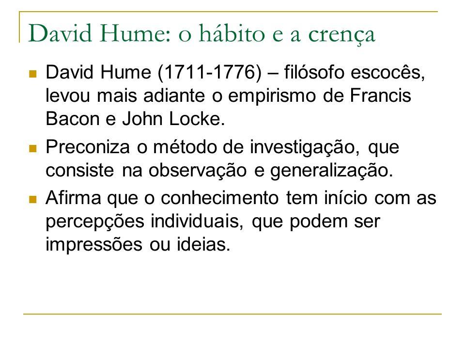 David Hume: o hábito e a crença