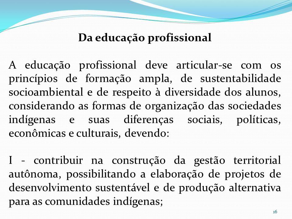Da educação profissional