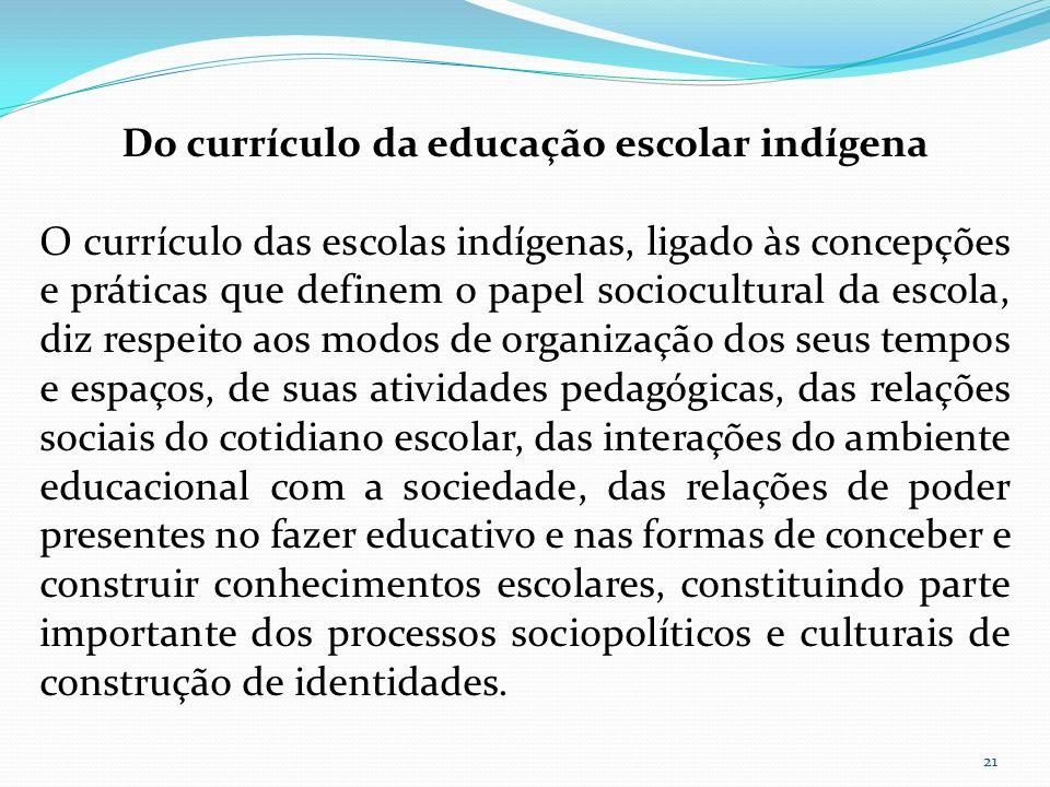 Do currículo da educação escolar indígena