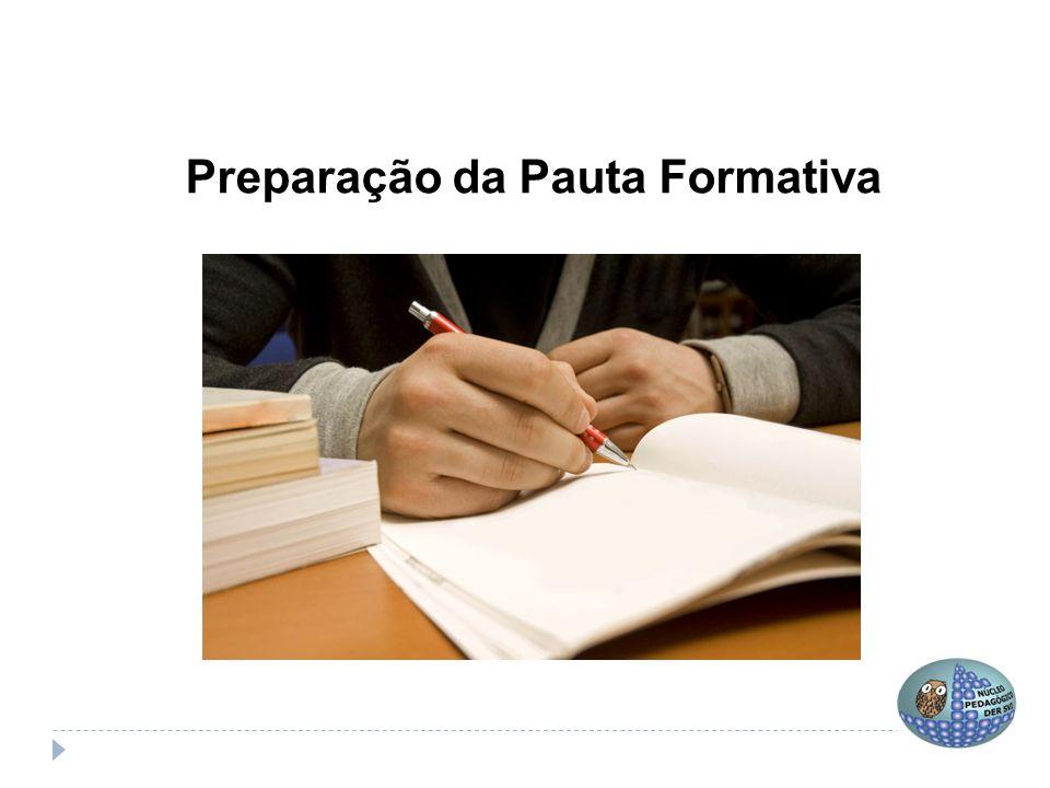 Preparação da Pauta Formativa