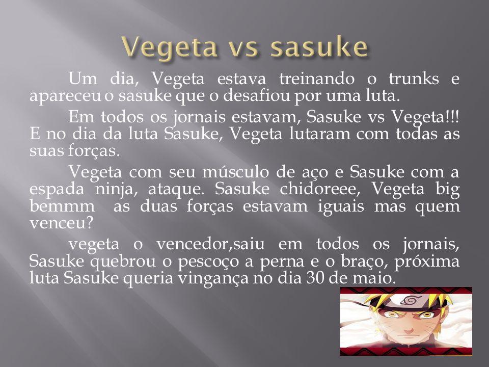 Vegeta vs sasuke