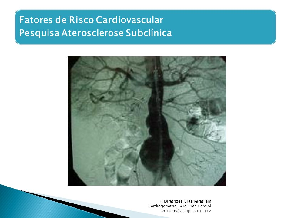Fatores de Risco Cardiovascular Pesquisa Aterosclerose Subclínica