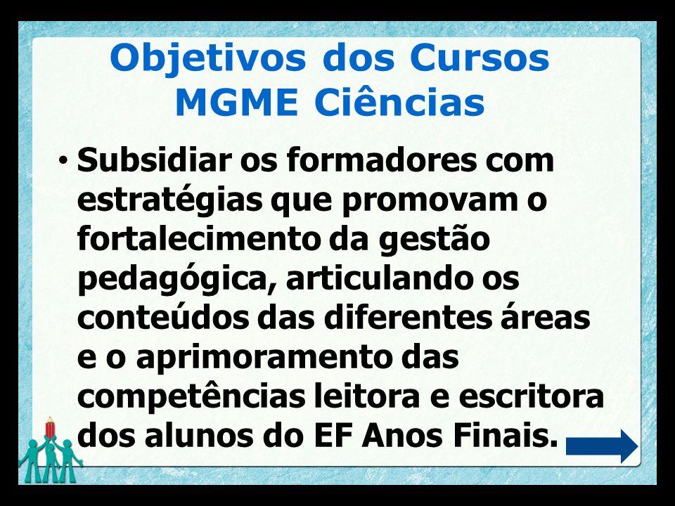 Objetivos dos Cursos MGME Ciências
