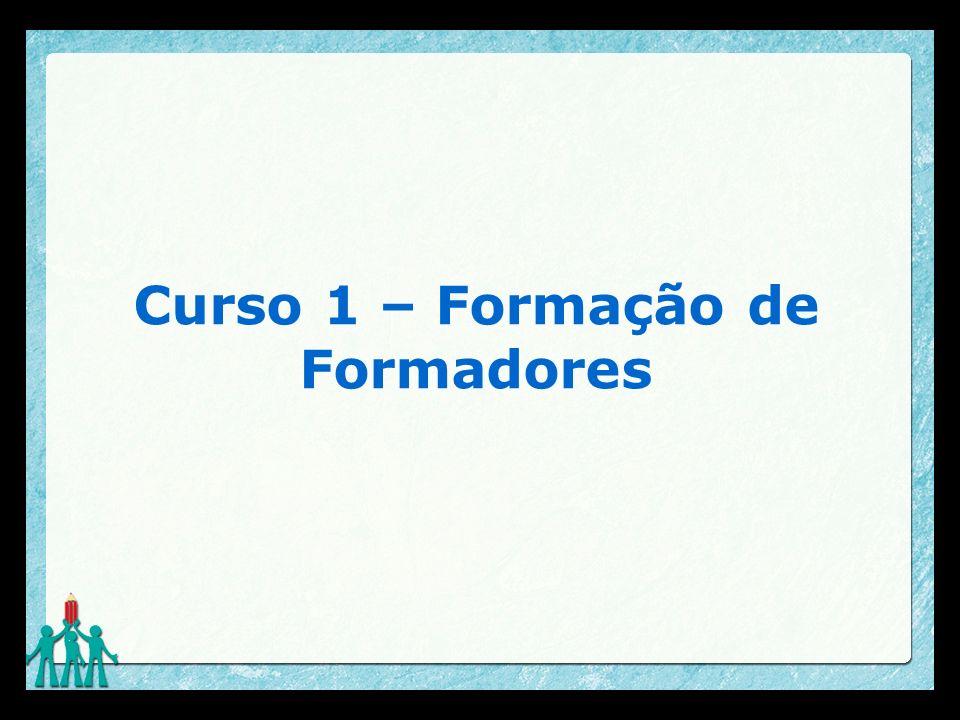 Curso 1 – Formação de Formadores